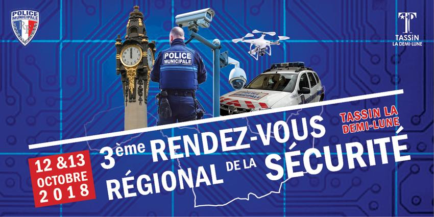3ème Rendez-vous Régional de la Sécurité les 12 et 13 octobre 2018 à Tassin La Demi-Lune (69)