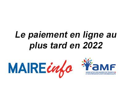 Les collectivités devront proposer un service de paiement en ligne au plus tard en 2022 (article de www.mairie-info.com, 4 septembre 2018)