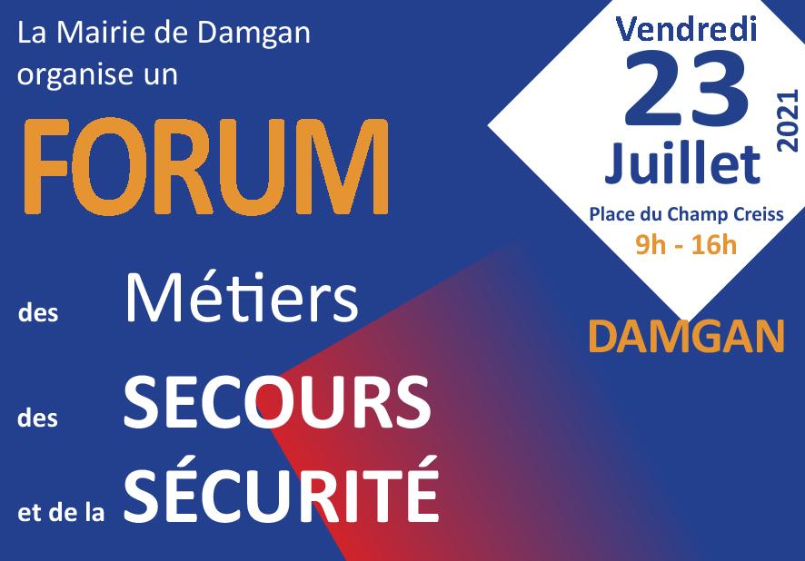 Forum des Métiers des Secours et de la Sécurité - le 23 juillet 2021, DAMGAN (56)