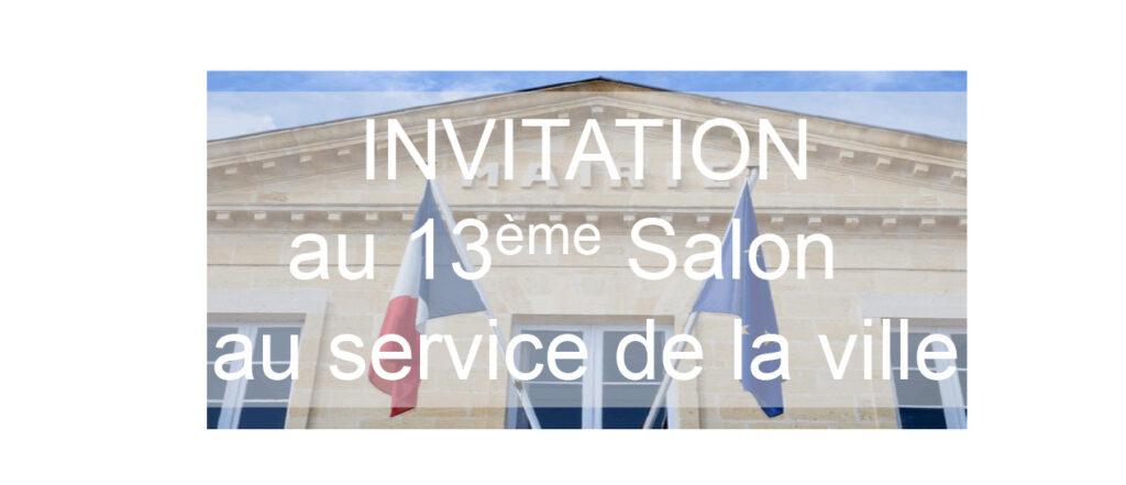 Invitation au 13ème salon au service de la ville , les 15 et 16 septembre 2021
